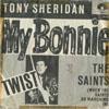 Cover: Tony Sheridan - Tony Sheridan / My Bonnie / The Saints