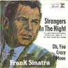 Cover: Frank Sinatra - Strangers In The Night / Oh You Crazy Moon