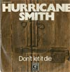 Cover: Smith, Hurricane - Dont Let It Die / The Writer Sings His Song