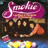 Cover: Smokie - Lay Back in The Arms Of Someone / Here Lies A Man
