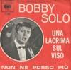 Cover: Bobby Solo - Bobby Solo / Una Lacrima Sul Viso / Non Ne Posso Piu