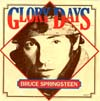 Cover: Bruce Springsteen - Bruce Springsteen / Glory Days / Stand On It