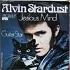 Cover: Alvin Stardust - Alvin Stardust / Jealous Mind / Guitar Star