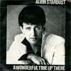 Cover: Alvin Stardust - A Wonderful Time Up There / Love You So Much