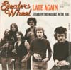Cover: Stealers Wheel - Late Again / Stuck In The Middle With You