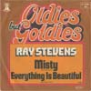 Cover: Stevens, Ray - Misty / Everything Is Beautiful (Oldies but Goldies)