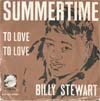 Cover: Billy Stewart - Summertime / To Love To Love