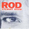 Cover: Rod Stewart - Infatuation / Three Time Loser
