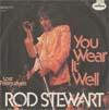 Cover: Rod Stewart - You Wear It Well / Lost Paraguayos