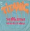 Cover: Titanic - Titanic / Sultana / Sing Fool Sin