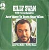 Cover: Billy Swan - Billy Swan / Just Want to Taste Your Wuine / Love You baby To The Bone