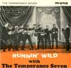 Cover: Temperance Seven - Running Wild with The Temperance Seven