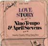 Cover: Nino Tempo & April Stevens - Nino Tempo & April Stevens / Love Story / Hoochy Coochy-Wing Dang Doo