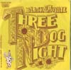 Cover: Three Dog Night - Black & White / Freedom for the Stallion