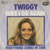Cover: Twiggy - Here I Go Again / Everything Comes In Time