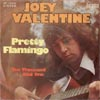 Cover: Valentine, Joey - Pretty Flamingo / Ten Thousand And One