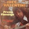 Cover: Joey Valentine - Joey Valentine / Pretty Flamingo / Ten Thousand And One