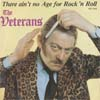 Cover: Veterans - There Aint No Age For Rock and Roll / Nigel Gold Grows Old