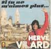 Cover: Vilard, Herve - Si tu ne m´aimes plus (I´m Not In Love) / Ca va faire pleurer la concierge