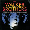 Cover: Walker Brothers, The - The Sun Aint Gonna Shine Anymore (1966) / Jacky (Scott Walker) (1967)