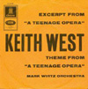 Cover: West, Keith - Excerpt From a Teenage Opera / Theme From A Teenage Opera (Mark Wirtz Orchestra)