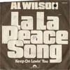 Cover: Al Wilson - Al Wilson / La La Peace Song / Keep On Lovin You