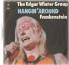 Cover: Winter, Edgar - Group - Hangin Around / Frankenstein