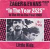 Cover: Zager & Evans - Zager & Evans / In The Year 2525 / Little Kids
