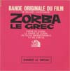 Cover: Zorba the Greek - Zorba the Greek / Zorba Le Grec - Band originale du fil de Michael Cocoyannis