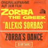 Cover: Zorba the Greek - Zorba the Greek / Zorba´s Dance / Sirtaki