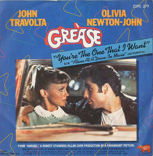 Albumcover Grease - You´re The One That I Want (John Travolta and Olivia Newton-John) / Alone at a Drive In Movie (Instr.)
