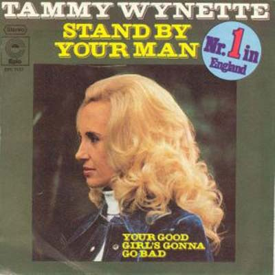 Albumcover Tammy Wynette - Stand By Your Man / Your Good Girl´s Gonna Go Bad