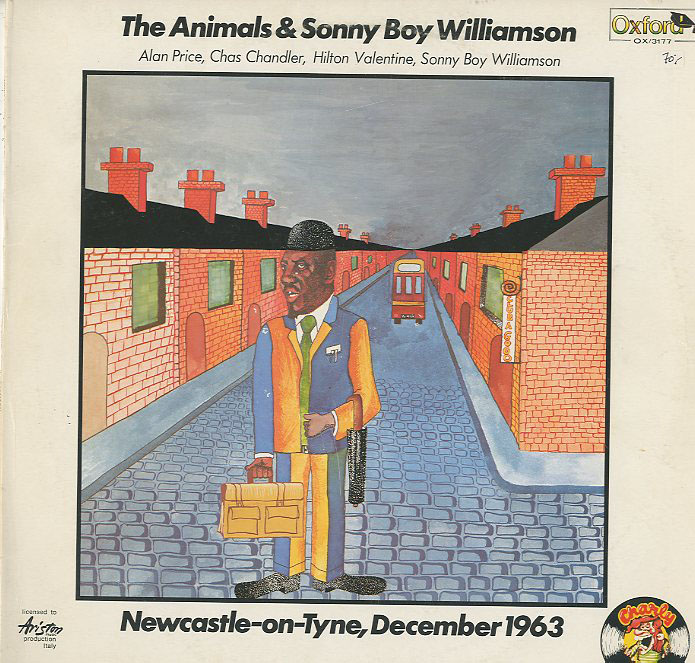 Albumcover The Animals - The Animals and Sonny Boy Williamson - Newcastle-on-Tyme, December 1963
