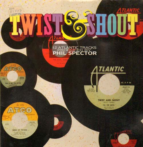 Albumcover Atlantic Sampler - Twist & Shout - 12 Atlantic Tracks Produced by Phil Spector