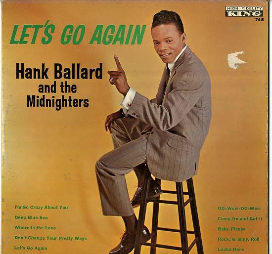 Hank Ballard And The Midnighters Singin And Swingin