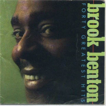 Albumcover Brook Benton - FORTY GRAETEST HITS (2 CD)