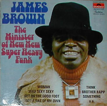 Albumcover James Brown - The Minister Of New New Super Heavy Funk