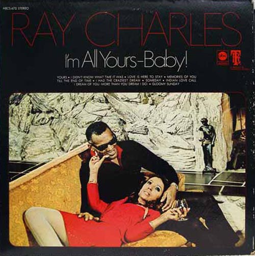 Albumcover Ray Charles - I Am All Yours Baby (Diff Cover)