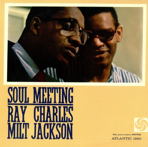 Albumcover Ray Charles - Soul Meeting: Ray Charles and Milt Jackson