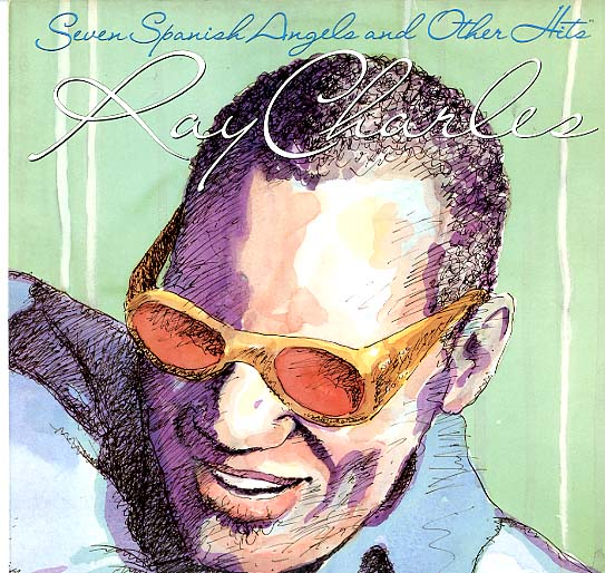 Albumcover Ray Charles - Seven Spanish Angles and other Hits