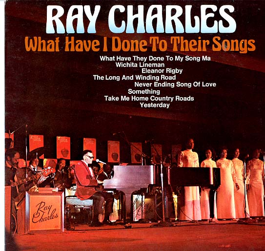 Albumcover Ray Charles - What Have I Done To Their Songs
