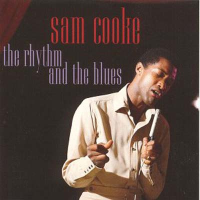 Albumcover Sam Cooke - The Rhythm and the Blues
