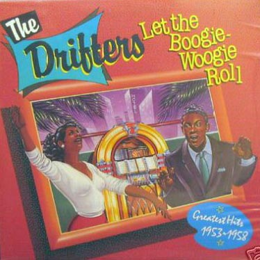 Albumcover The Drifters - Let The Boogie-Woogie Roll (Side 3&4)
