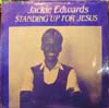 Cover: Edwards, Jackie - Standing Up For Jesus