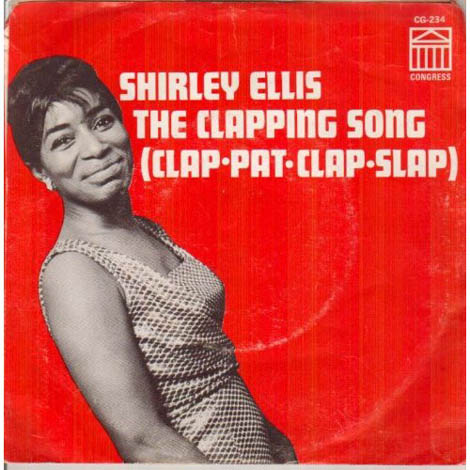 Shirley Ellis The Clapping Song Clap Pat Clap Slap