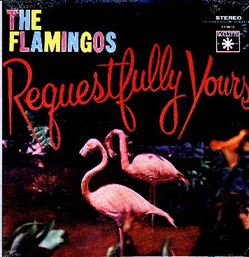 Albumcover The Flamingos - Requestfully Yours