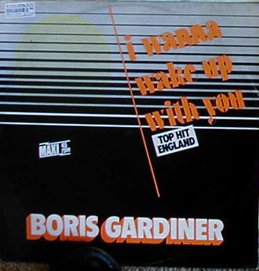 Albumcover Boris Gardiner - I Wanna Wake Up With you  (Maxi Single) / I Wanna Wake Up With you / You´re Good For Me