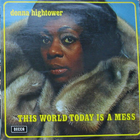 Albumcover Donna Hightower - This World  Today Is A Mess