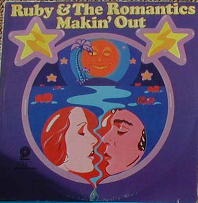 Albumcover Ruby And The Romantics - Makin Out