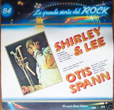 Albumcover La grande storia del Rock - No. 84 Shirley And Lee / Otis Spann
